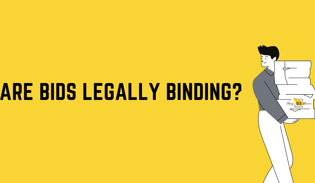 Are bids legally binding?